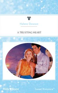 洋書, FICTION & LITERTURE A Trusting Heart Helena Dawson