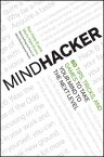 Mindhacker60 Tips, Tricks, and Games to Take Your Mind to the Next Level【電子書籍】[ Ron Hale-Evans ]