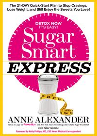 Sugar Smart ExpressThe 21-Day Quick Start Plan to Stop Cravings, Lose Weight, and Still Enjoy the Sweets You Love!【電子書籍】[ Anne Alexander ]