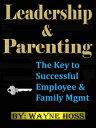楽天Kobo電子書籍ストアで買える「Leadership & Parenting【電子書籍】[ Wayne Hoss ]」の画像です。価格は108円になります。