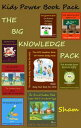 Kids Power Book Pack: The Big Knowl...