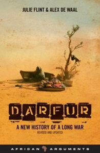 DarfurA New History of a Long War【電子書籍】[ Julie Flint ]