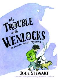 The Trouble with Wenlocks: A Stanley Wells Mystery【電子書籍】[ Joel Stewart ]