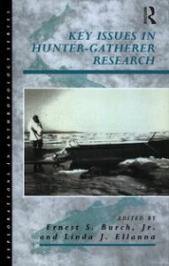 Key Issues in Hunter-Gatherer Research【電子書籍】