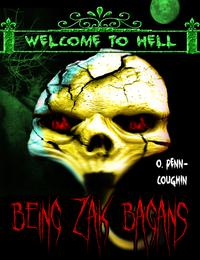Being Zak Bagans (Welcome to Hell Series)【電子書籍】[ O. Penn-Coughin ]