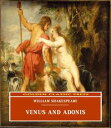 Venus and Adonis【電子書籍】[ William Shakespeare ]
