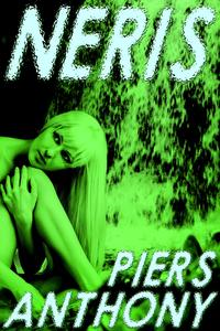 Neris【電子書籍】[ Piers Anthony ]