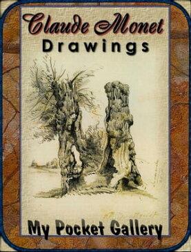 Claude Monet Drawings【電子書籍】[ Daniel Coenn ]