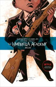 Umbrella Academy Volume 2: Dallas【電子書籍】[ Gerard Way ]