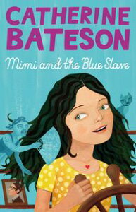 Mimi And The Blue Slave【電子書籍】[ Catherine Bateson ]