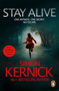 Stay Alive(Scope 2)【電子書籍】[ Simon Kernick ]