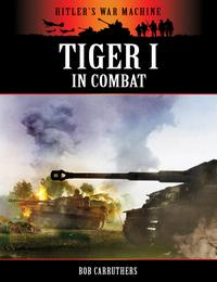 Tiger in Combat【電子書籍】[ Bob Carruthers ]