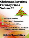 Christmas Favorites for Easy Piano Volume 1 F【電子書籍】[ Silver Tonalities ]