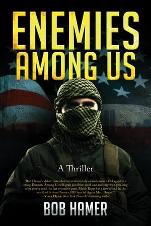 洋書, FICTION & LITERTURE Enemies Among UsA Thriller Bob Hamer