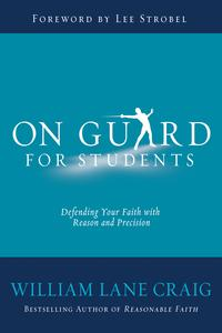 On Guard for StudentsA Thinker's Guide to the Christian Faith【電子書籍】[ William Lane Craig ]