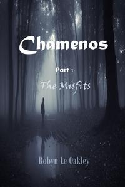 ChamenosPart 1 : The Misfits【電子書籍】[ Robyn Le Oakley ]