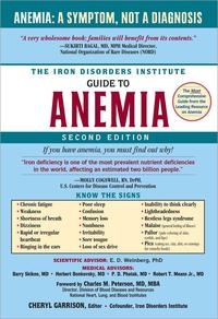 Iron Disorders Institute Guide to Anemia【電子書籍】[ Cheryl Garrison ]