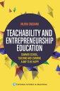 楽天Kobo電子書籍ストアで買える「Teachability and entrepreneurship education : summer school, teaching and learning way to be happy【電子書籍】[ Valeria Victoria Caggiano ]」の画像です。価格は215円になります。