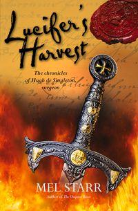 洋書, FICTION & LITERTURE Lucifers Harvest Mel Starr