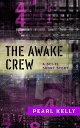 The Awake Crew【電...