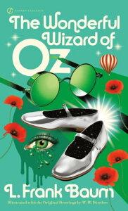 The Wonderful Wizard of Oz【電子書籍】[ L. Frank Baum ]