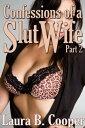 楽天Kobo電子書籍ストアで買える「Confessions of a Slut Wife (Erotic / Erotica / Menage / Bisexual / ThreesomesPart 2【電子書籍】[ Laura B. Cooper ]」の画像です。価格は80円になります。