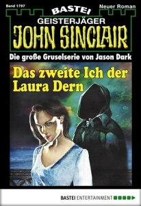 John Sinclair - Folge 1797Das zweite Ich der Laura Dern【電子書籍】[ Jason Dark ]