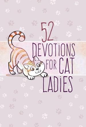 洋書, FAMILY LIFE & COMICS 52 Devotions for Cat Ladies BroadStreet Publishing Group LLC