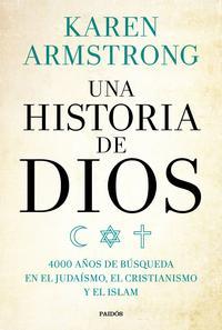 Una historia de Dios4000 a?os de b?squeda en el juda?smo, el cristianismo y el islam【電子書籍】[ Karen Armstrong ]