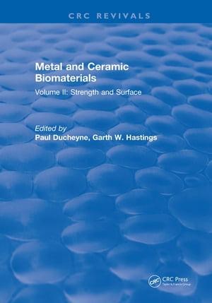 洋書, COMPUTERS & SCIENCE Metal and Ceramic BiomaterialsVolume I: Structure Ducheyne