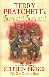 Guards! Guards!: The Play【電子書籍】[ Terry Pratchett ]