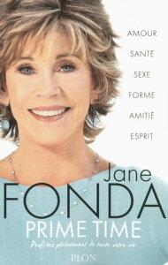 Prime time【電子書籍】[ Jane FONDA ]