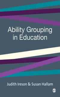 Ability Grouping in Education【電子書籍】[ Professor Judith Ireson ]