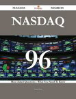 NASDAQ 96 Success Secrets - 96 Most Asked Questions On NASDAQ - What You Need To Know【電子書籍】[ Annie Bean ]