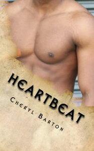 Heartbeat【電子書籍】[ Cheryl Barton ]