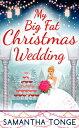 My Big Fat Christmas Wedding: A Fun...