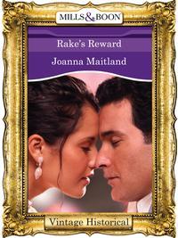 Rake's Reward【電子書籍】[ Joanna Maitland ]