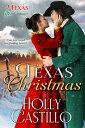 Texas Christmas【電子書籍】[ Holly Castillo ]