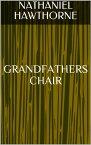 Grandfathers Chair【電子書籍】[ Sabine ]