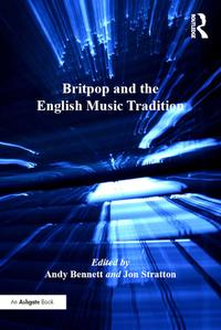 Britpop and the English Music Tradition【電子書籍】[ Jon Stratton ]