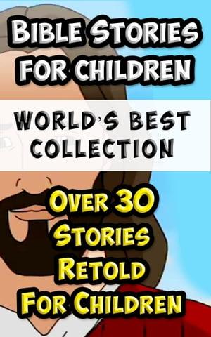 洋書, SOCIAL SCIENCE Bible Stories For Children and Families Worlds Best CollectionAmazing Bible Stories Incl. The Life Of Jesus Retold for Children Reverend Richard Newton