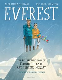 Everest: The Remarkable Story of Edmund Hillary and Tenzing Norgay【電子書籍】[ Alexandra Stewart ]