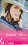 Thankful For You (Mills & Boon Cherish) (The Brands of Montana, Book 5)【電子書籍】[ Joanna Sims ]