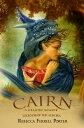 Cairn: A Dragon MemoirLegends of the Aurora, #2【電子書籍】[ Rebecca Ferrell Porter ]