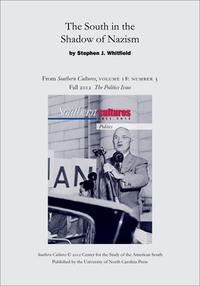 The South in the Shadow of NazismAn article from Southern Cultures 18:3, Fall 2012: The Politics Issue【電子書籍】[ Stephen J. Whitfield ]