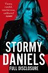 Full Disclosure【電子書籍】[ Stormy Daniels ]
