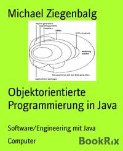 Objektorientierte Programmierung in JavaSoftware/Engineering mit Java【電子書籍】[ Michael Ziegenbalg ]