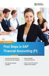 First Steps in SAP Financial Accounting (FI)【電子書籍】[ Ann Cacciottolli ( ]
