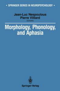 Morphology, Phonology, and Aphasia【電子書籍】