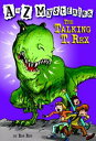A to Z Mysteries: The Talking T. Rex【電子書籍】[ Ron Roy ]